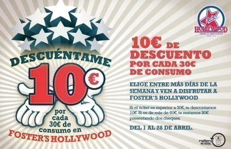 Cupones descuento foster hollywood madrid