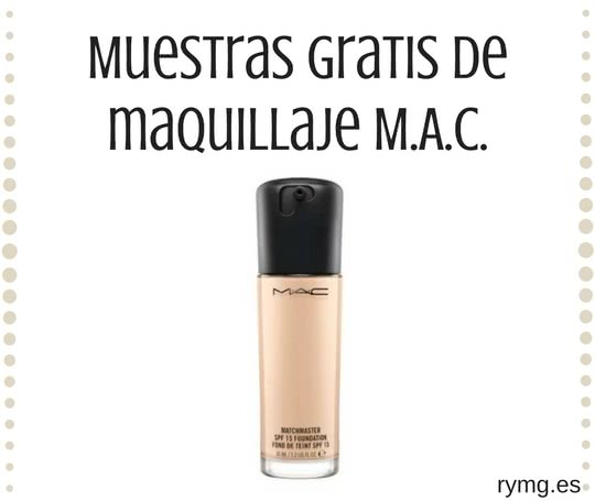 2a6cc6bb7 Pasa a recoger una muestra gratis de maquillaje M.A.C – Regalos y Muestras  gratis