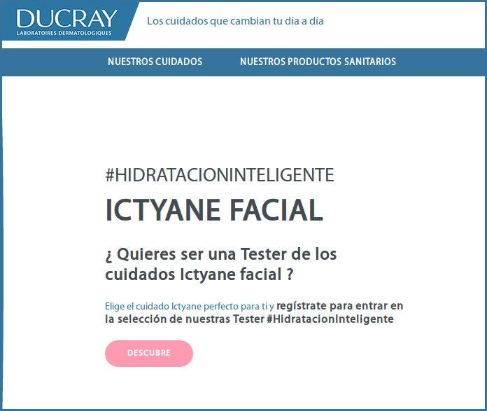 Ducray busca 50 testers para cuidar su piel con Ictyane facial