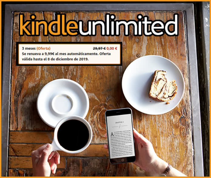 Kindle Unlimited Gratis 3 meses y Amazon Music casi gratis 4 meses