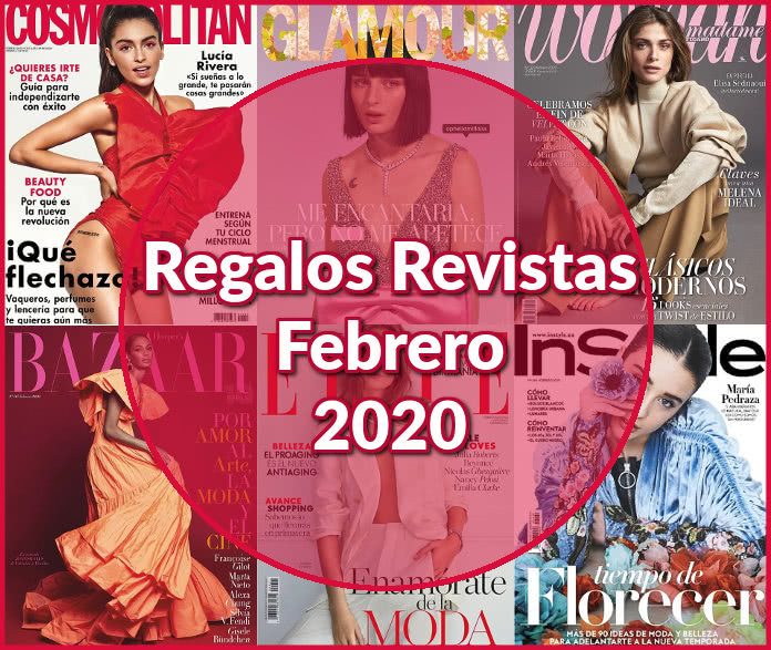 Regalos Revistas febrero 2020