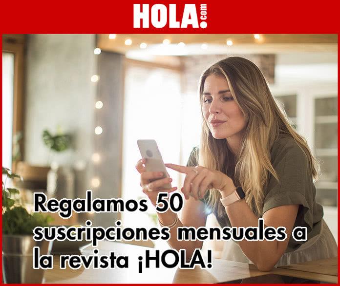 Revista ¡HOLA! sortea 50 suscripciones digitales