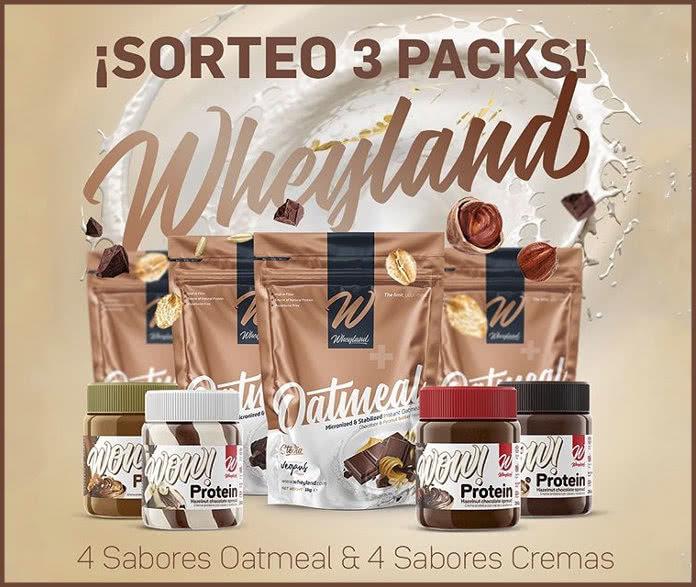 Wheyland sortea 3 packs de productos Oatmeal y Wow Cremas