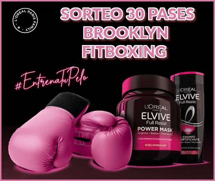 L'Oréal, Sorteo 30 Pases Brooklyn Fitboxing