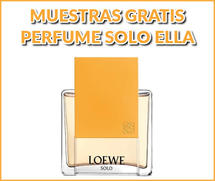 Muestras Gratis Perfume Solo Ella Loewe