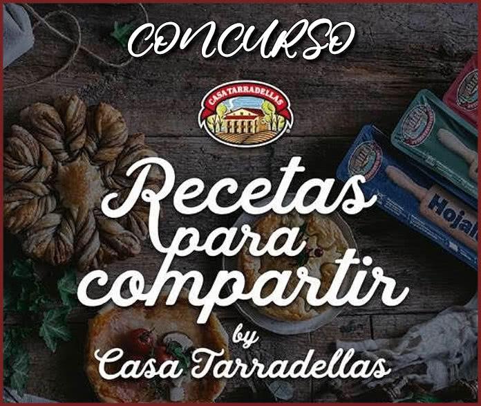 Concurso Recetas Para Compartir Casa Tarradellas